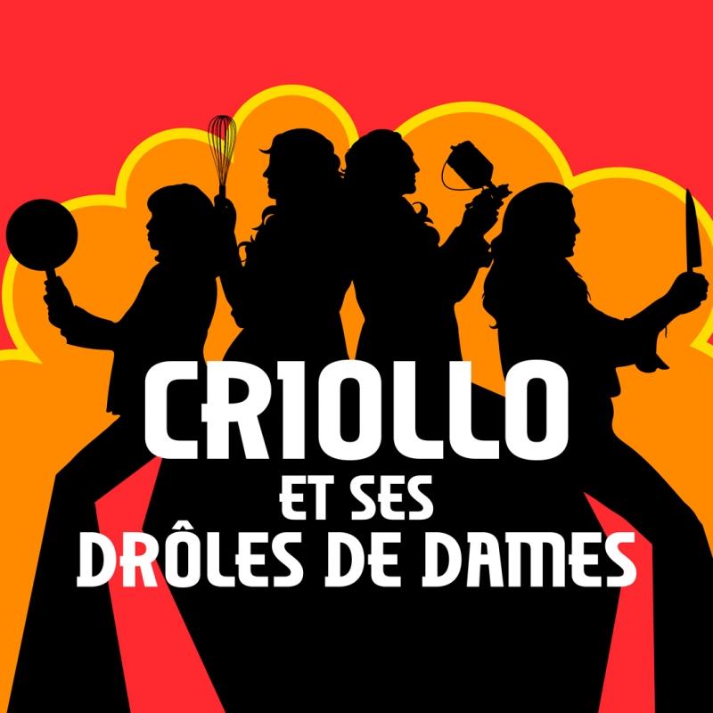 Criollo et ses Drôles de Dames